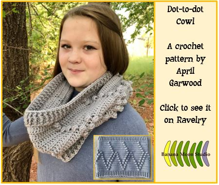Dot-to-dot Cowl, crochet cowl pattern with bobble stitches, pattern by April Garwood of Banana Moon Studio