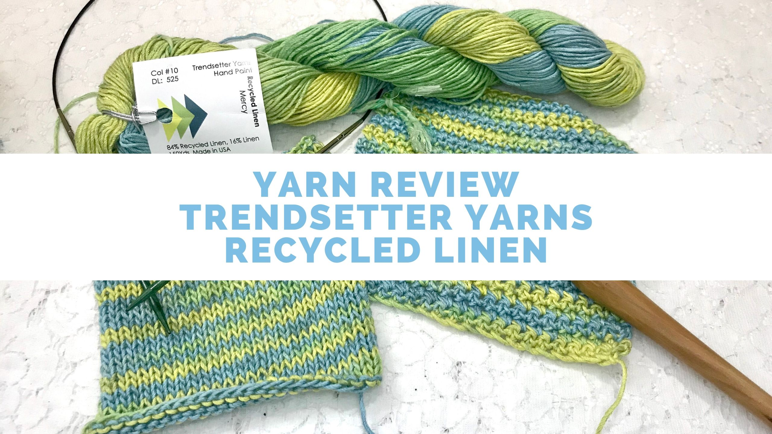 Review of Trendsetter Yarns Recycled Linen. Review from Banana Moon Studio