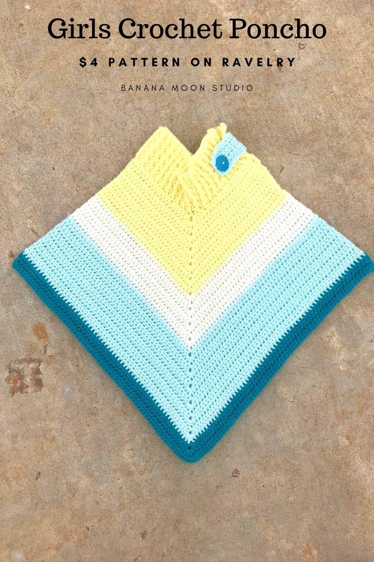 Girls crochet poncho in sizes 2-10 from Banana Moon Studio #crochetponchokids
