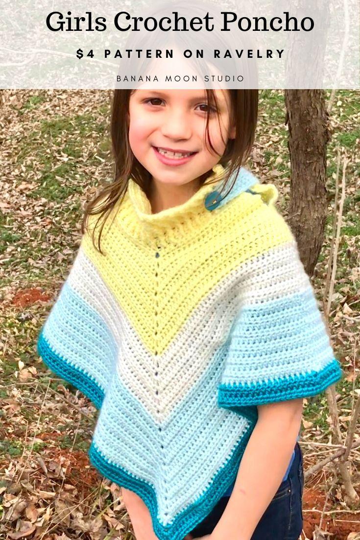Girls crochet poncho in sizes 2-10 from Banana Moon Studio #crochetponchopatternkids