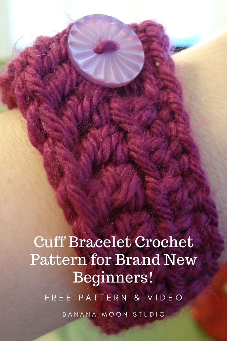 Cuff bracelet crochet pattern for beginners with free pattern and video from Banana Moon Studio