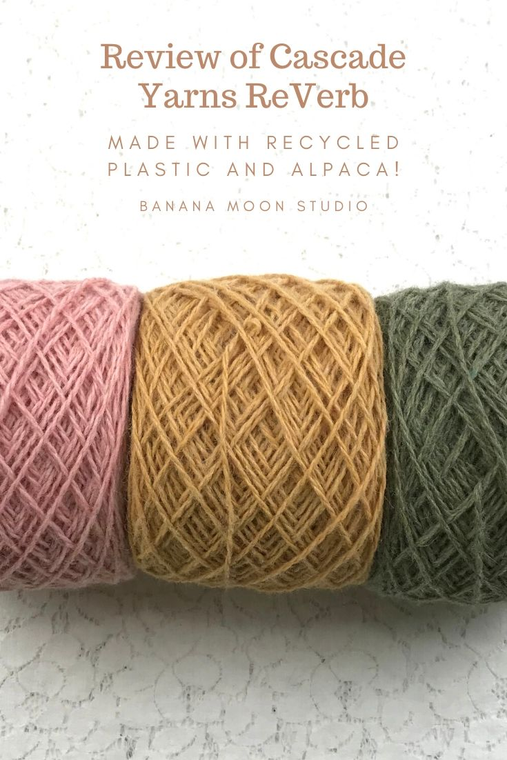 Review of Cascade Yarns ReVerb made with recycled plastic and alpaca. Review from Banana Moon Studio.