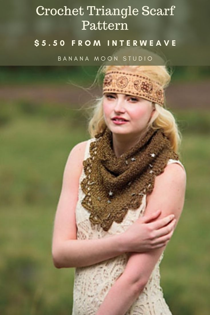 Crochet triangle scarf pattern from Banana Moon Studio and Interweave.