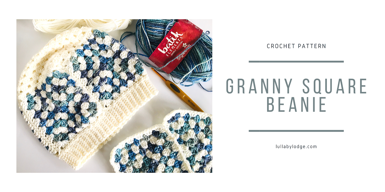 Crochet pattern. Granny square beanie. lullabylodge.com. Crochet hat made of granny squares and topped with granny stitch. ribbed bottom edge. Granny squares alternate soft white and variegate blue.