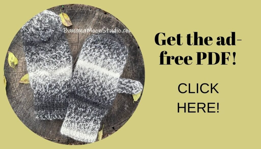 Handknit mittens on a background of wood and yellow fall leaves. Text reads: Get the ad-free PDF! Click here!
