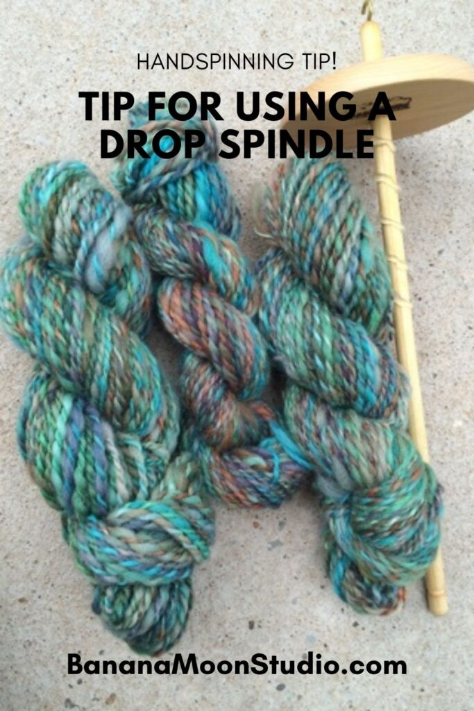 Handy tip for spinning on a drop spindle with Banana Moon Studio.