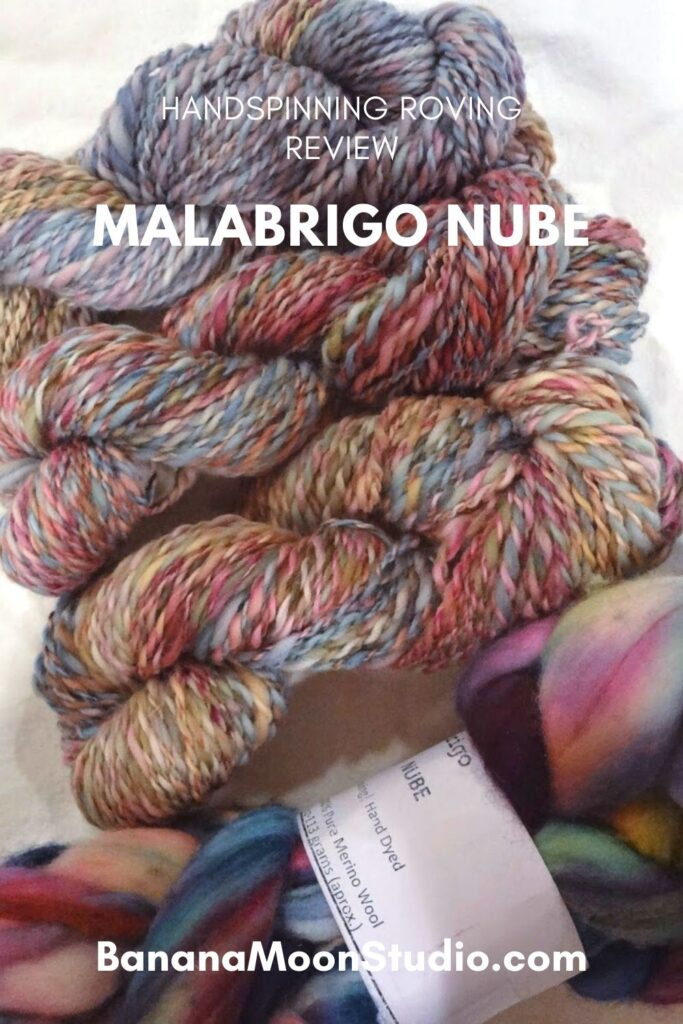 Three skeins of handspun yarn and a bundle of Malabrigo Nube on a white background. Text reads Handspinning Roving Review. Malabrigo Nube. BananaMoonStudio.com.