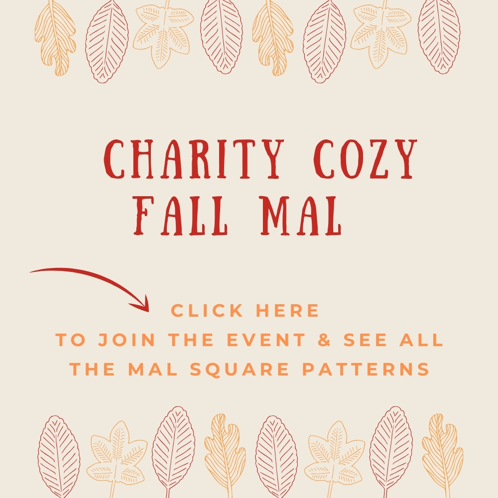 Button that reads: Charity cozy fall MAL. Click here to join the event & see all the MAL square patterns.
