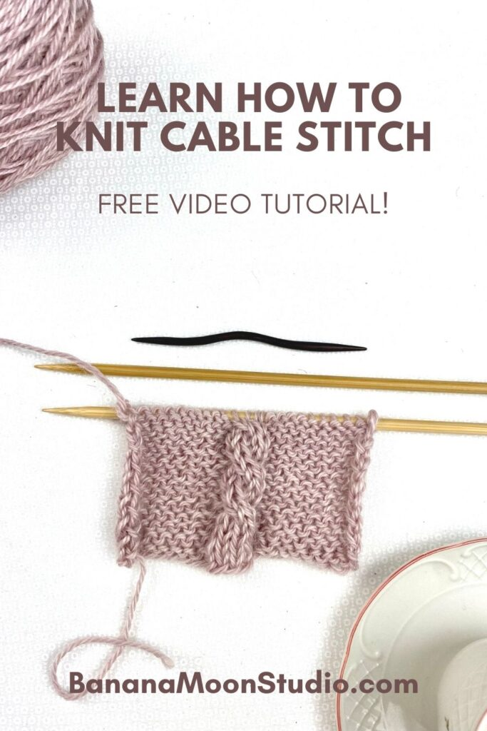 Learn how to knit cable stitch with this free video tutorial from Banana Moon Studio.